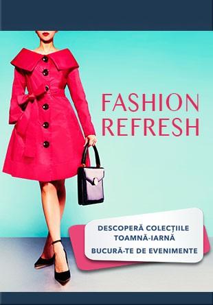 FASHION REFRESH: Colecții noi, magazine noi și o mulțime de surprize